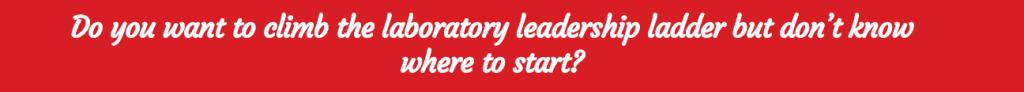 laboratory leadership